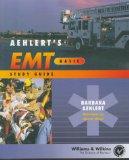 Aehlert's EMT--Basic Study Guide